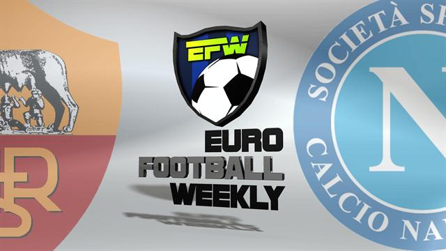 Soccer picks: Roma vs Napoli 2013: Euro Football Weekly