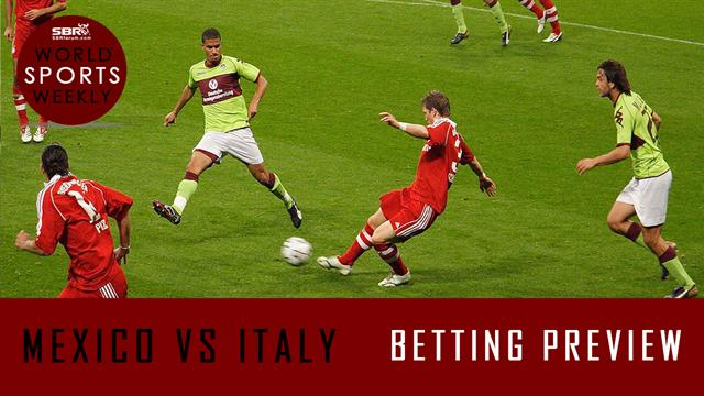 Mexico vs Italy sportsbook betting preview