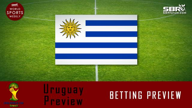 World Cup Betting: Uruguay Preview