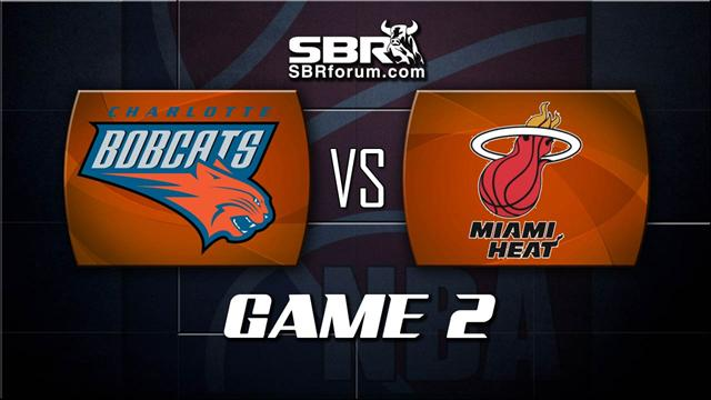 NBA Picks: Charlotte Bobcats vs. Miami Heat Game 2