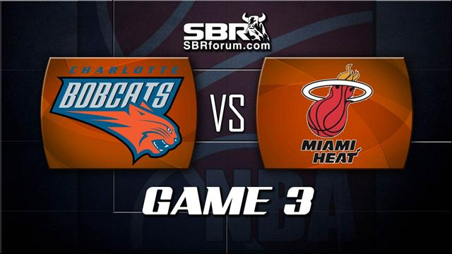 NBA Picks: Miami Heat vs. Charlotte Bobcats Game 3