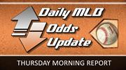 Thursday's MLB  Betting Lines & Odds : MLB Odds