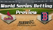 2013 World Series Preview: Series Odds Value Pick Boston Red Sox vs St Louis Cardinals
