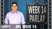NFL Picks: Week 14 Teasers, Pleasers & Parlays