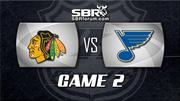 NHL Picks: Chicago Blackhawks vs. St. Louis Blues Game 2