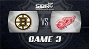 NHL Picks: Detroit Red Wings vs. Boston Bruins Game 3