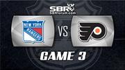 NHL Picks: Philadelphia Flyers vs. NY Rangers Game 3
